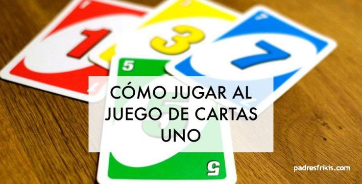 Cómo jugar a UNO el juego de cartas