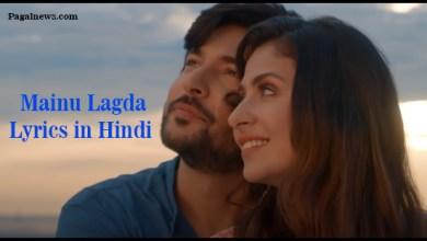 Mainu Lagda Lyrics in Hindi