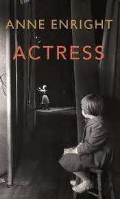 Actress – Anne Enright