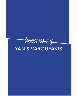 Austerity – Yanis Varoufakis