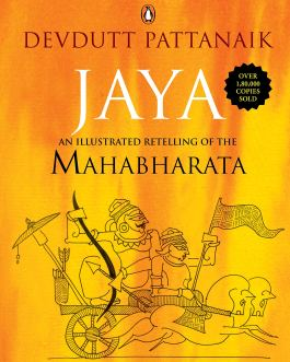 Jaya : An Illustrated Retelling of the Mahabharata – Devdutt Pattanaik