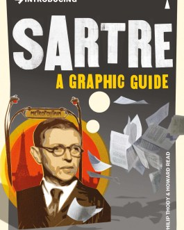 Introducing Sartre: A Graphic Guide – Philip Thody and Howard Read