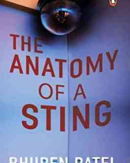 The Anatomy Of A Sting – Bhupen Patel