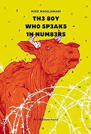 The Boy Who Speaks In Numbers – Mike Masilamani, Matthew Frame