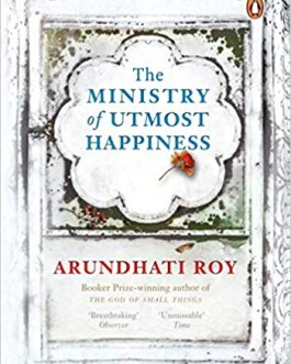 The Ministry of Utmost Happiness – Arundhati roy