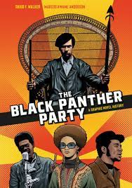 The black panther party – David F. Walker, Marcus Kwame Anderson