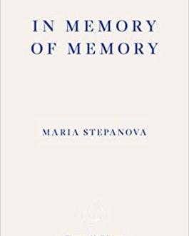 In Memory of Memory – Maria Steponova