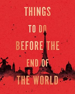 Things to Do Before the End of the World – Emily Barr