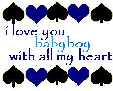 i love you baby boy with all my heart Comments Myspace i ...
