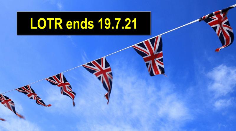 英國內政部宣布在7月19日之後會正式取消 LOTR