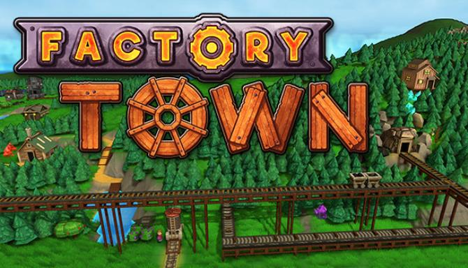 Download Factory Town Early Access