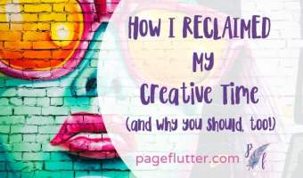 How I Reclaimed My Creative Time (Plus, a free printable!)