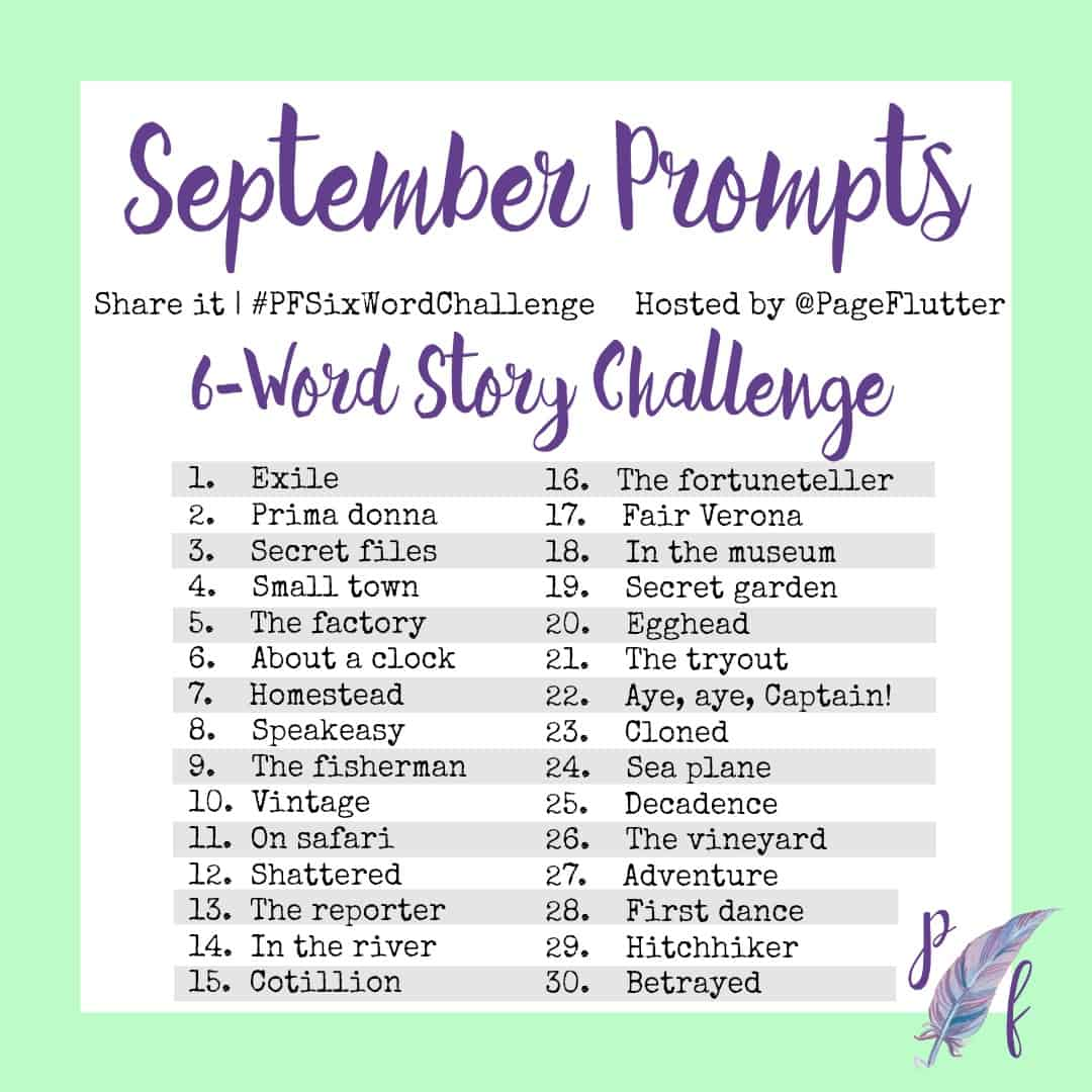 September Prompts 6 Word Story Challenge