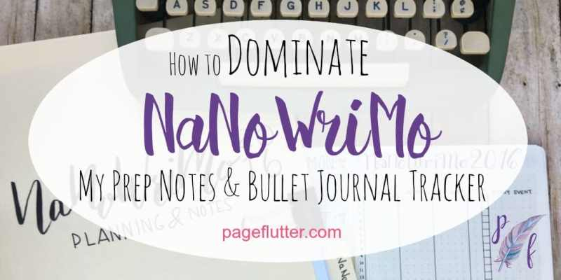 NaNoWriMo is upon us! Here's a peek at my process and my bullet journal word count spread.