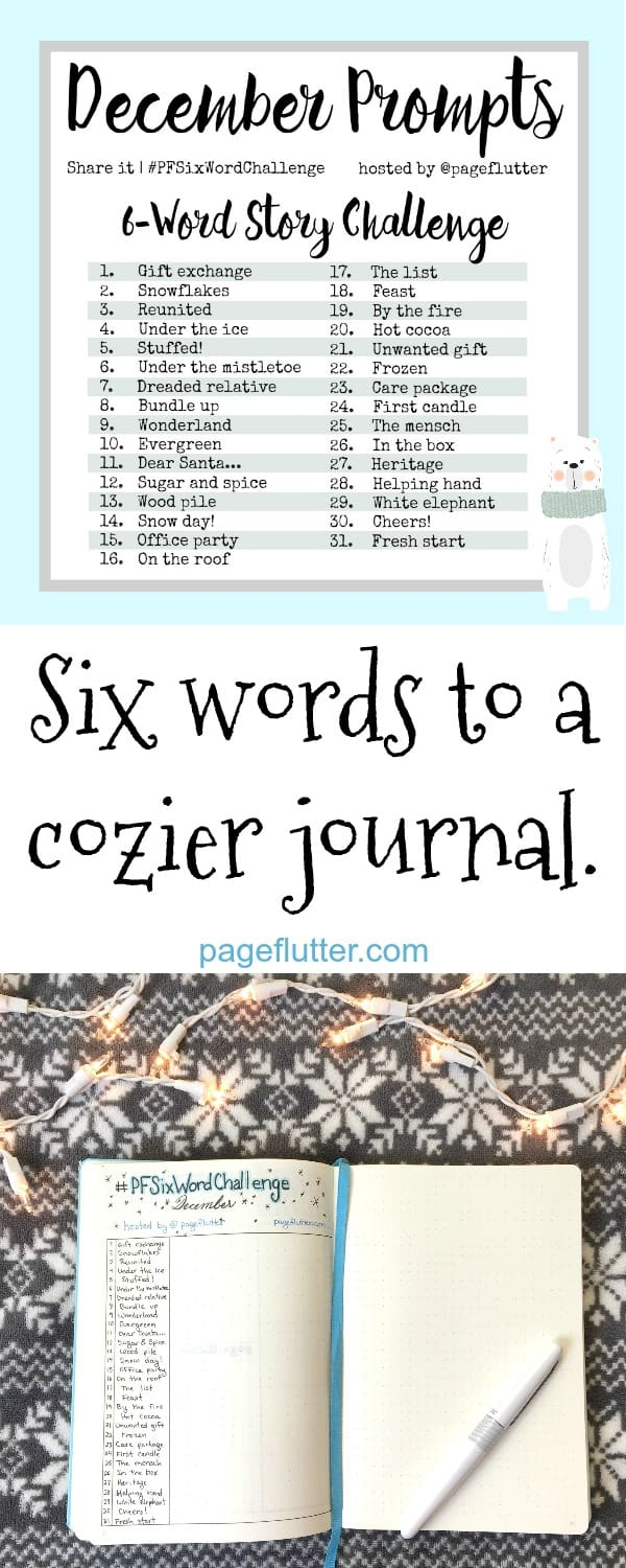 Don't miss December's cozy 6-word challenge. Writing prompts for your Bullet Journal. #PFSixWordChallenge #bulletjournal