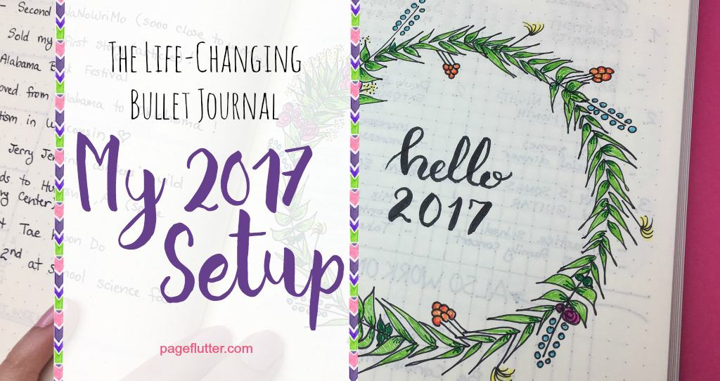 How to Create Your Best Year Ever: My 2017 Bullet Journal ...