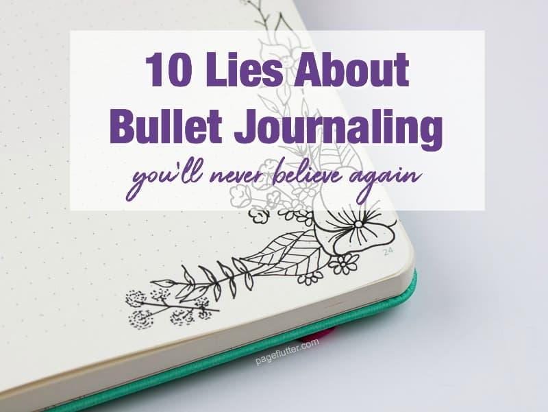 10 bullet journaling mistruths you ll never believe again page flutter