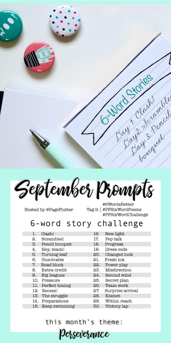 Year to a Better You-September 6-Word Story Prompts |pageflutter.com #6WordsBetter #writingprompts #6wordstory