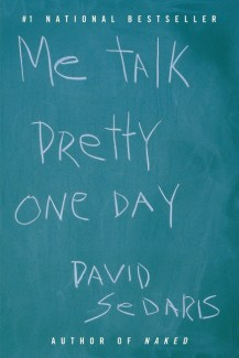 The first book I ever read by David Sedaris