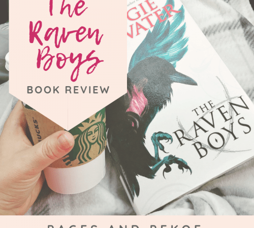 Book Review: The Raven Boys || Pages and Pekoe