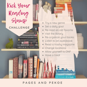 Kick Your Reading Slump Challenge || Pages and Pekoe