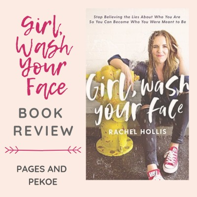 Review: Girl, Wash Your Face | Pages and Pekoe