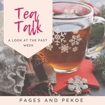 Tea Talk 3 || Pages and Pekoe