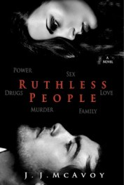 Ruthless People by J.J. McAvoy