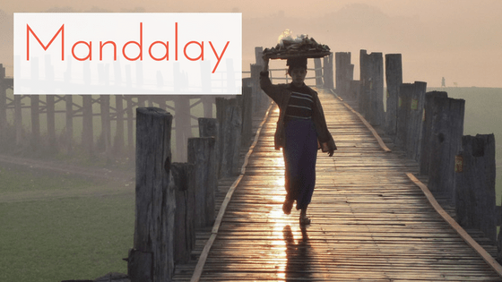 Burma Budget and My Myanmar Travel Tips - Mandalay