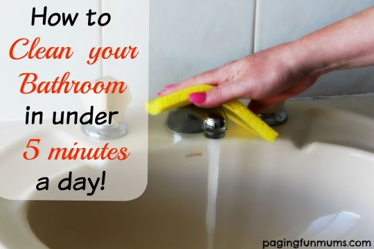 How to clean your bathroom in under 5 minutes a day