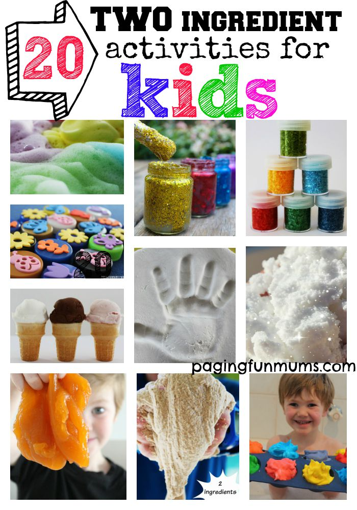 20 TWO ingredients activities for Kids