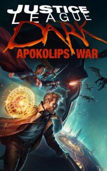 Streaming & Download Film Justice League Dark: Apokolips War (2020) 480p 720p 1080p Subtitle Indonesia