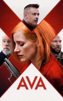 Free Download & Streaming Latest Movies AVA (2020) BluRay Sub Indo Pahe Ganool Indo XXI LK21 Netflix 480p 720p 1080p 2160p 4K UHD