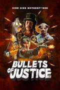 Free Download & Streaming Bullets of Justice (2019) BluRay 480p, 720p, & 1080p Subtitle Indonesia