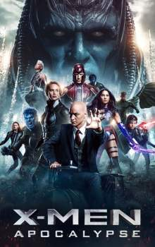Free Download & Streaming Film X-Men: Apocalypse (2016) BluRay 480p, 720p, & 1080p Subtitle Indonesia Pahe Ganool Indo XXI LK21
