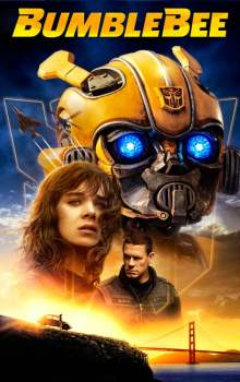 Free Download & Streaming Film Bumblebee (2018) BluRay 480p, 720p, & 1080p Subtitle Indonesia Pahe Ganool Indo XXI LK21