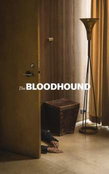 Free Download & Streaming Film The Bloodhound (2020) BluRay 480p, 720p, & 1080p Subtitle Indonesia Pahe Ganool Indo XXI LK21