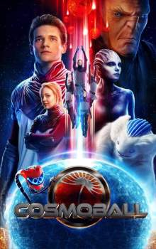 Free Download & Streaming Film Cosmoball (2020) BluRay 480p, 720p, & 1080p Subtitle Indonesia Pahe Ganool Indo XXI LK21