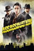 Free Download & Streaming Film Assassination (2005) BluRay 480p, 720p, & 1080p Subtitle Indonesia Pahe Ganool Indo XXI LK21