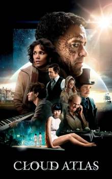 Free Download & Streaming Film Cloud Atlas (2012) BluRay 480p, 720p, & 1080p Subtitle Indonesia Pahe Ganool Indo XXI LK21