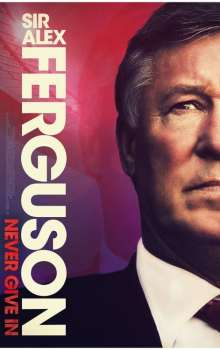 Free Download & Streaming Film Sir Alex Ferguson: Never Give In (2021) BluRay 480p, 720p, & 1080p Subtitle Indonesia Pahe Ganool Indo XXI LK21