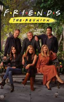 Free Download & Streaming Film Friends: The Reunion (2021) BluRay 480p, 720p, & 1080p Subtitle Indonesia Pahe Ganool Indo XXI LK21