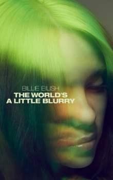 Free Download & Streaming Film Billie Eilish: The World's a Little Blurry (2021) BluRay 480p, 720p, & 1080p Subtitle Indonesia Pahe Ganool Indo XXI LK21