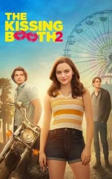 Free Download & Streaming Film In the The Kissing Booth 2 (2020) BluRay 480p, 720p, & 1080p Subtitle Indonesia Pahe Ganool Indo XXI LK21