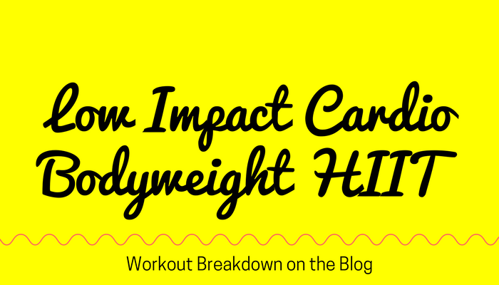 Bodyweight Favorites CARDIO HIIT Modified for LOW IMPACT - FREE online workout video for women from Pahla B Fitness
