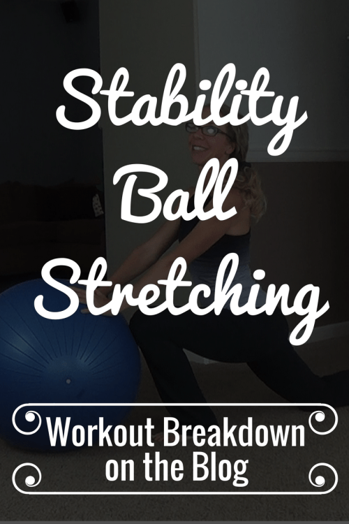 STABILITY BALL STRETCHING Perfect Stretches for SORE MUSCLES from Pahla B Fitness