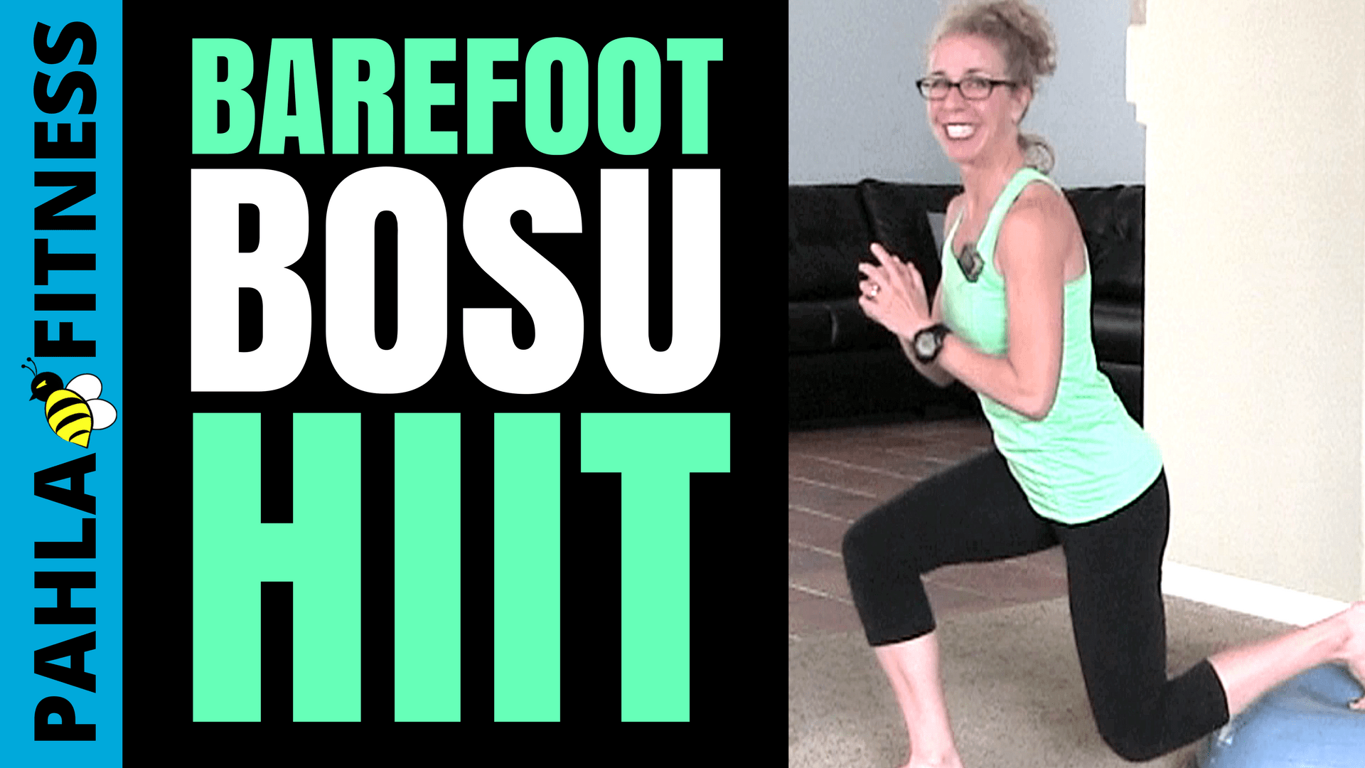 Barefoot 30 Minute FAT LOSS HIIT Workout to TONE, SCULPT + TIGHTEN Your Total Body with a BOSU - Pahla B Fitness THUMB!