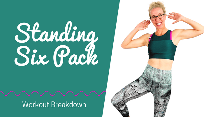 STANDING SIX PACK _ Stackable Crunch-Free Body-Sculpting Workout _ NO Floor Work, All STANDING - BLOG Featured Photo