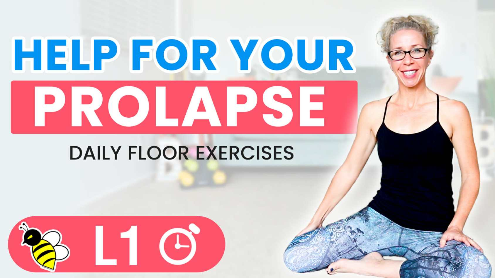HELP for your PROLAPSE 5-Minute Friday FIX workout