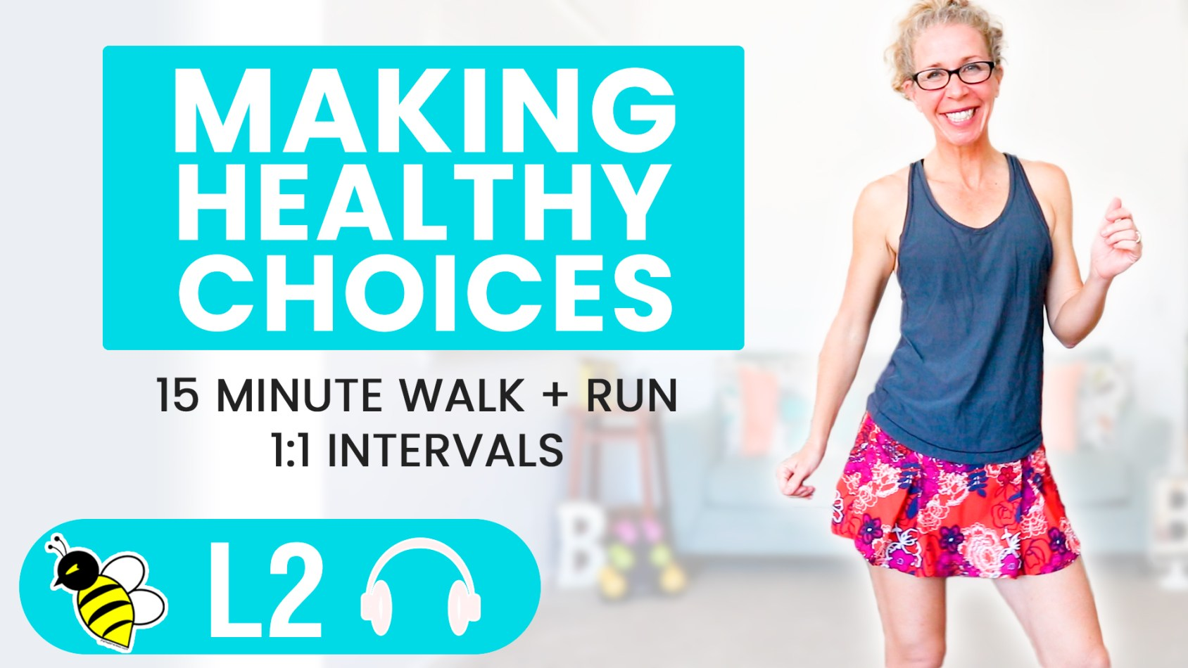 Making HEALTHY CHOICES when you don't want to 15 minute WALK + RUN